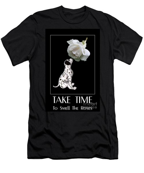 Take Time To Smell The Roses Men's T-Shirt (Athletic Fit)