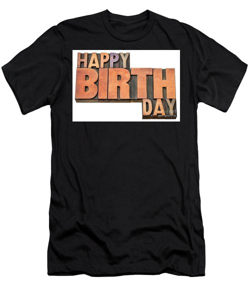 Happy Birthday Word Abstract In Wood Type  Men's T-Shirt (Athletic Fit)
