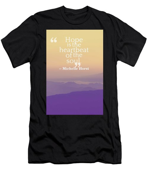 Inspirational Timeless Quotes - Michelle Horst Men's T-Shirt (Athletic Fit)