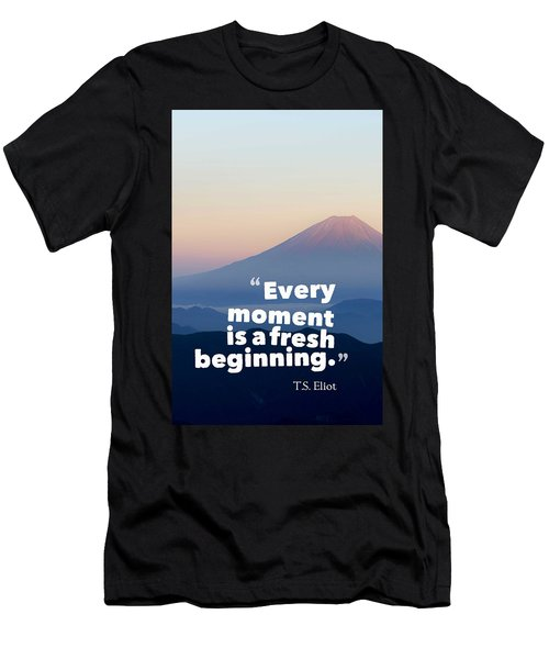 Inspirational Timeless Quotes - T.s. Eliot Men's T-Shirt (Athletic Fit)