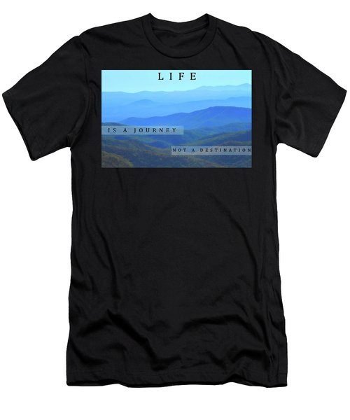 Life Is A Journey Men's T-Shirt (Athletic Fit)