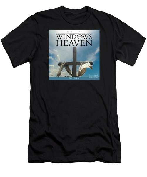 Windows From Heaven Men's T-Shirt (Athletic Fit)
