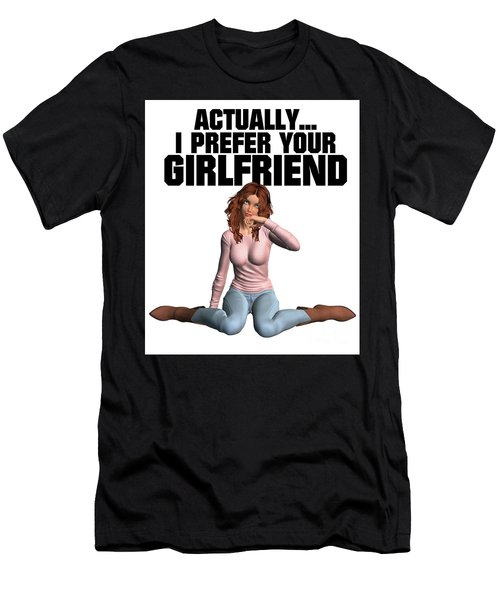 Actually I Prefer Your Girlfriend Men's T-Shirt (Athletic Fit)