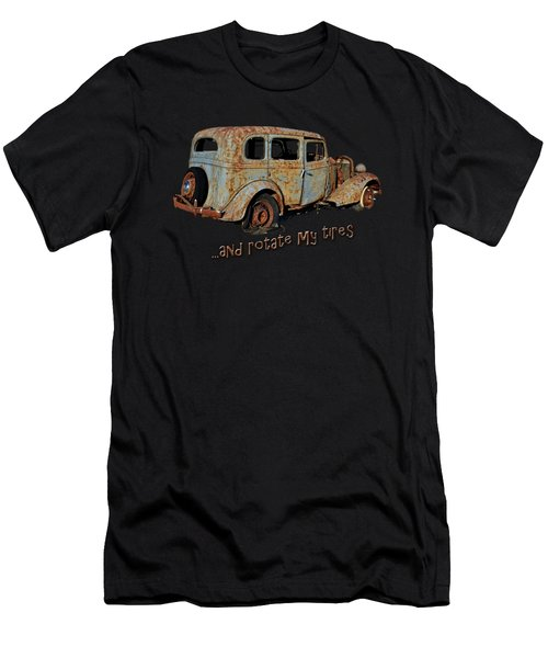 And Rotate My Tires Men's T-Shirt (Athletic Fit)
