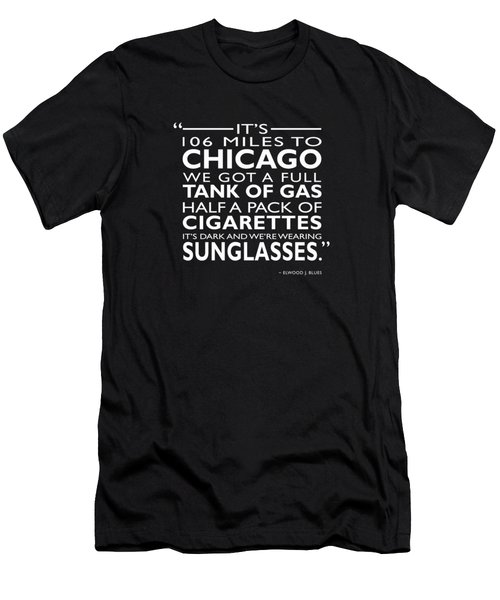 Its 106 Miles To Chicago Men's T-Shirt (Athletic Fit)