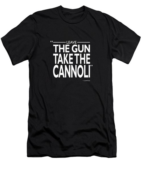 Leave The Gun Take The Cannoli Men's T-Shirt (Athletic Fit)