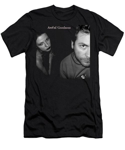 Awful Goodness Men's T-Shirt (Slim Fit) by Mark Baranowski