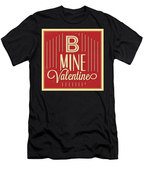 B Mine Valentine Men's T-Shirt (Athletic Fit)