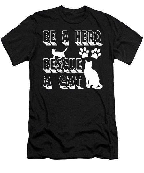 Be A Hero Rescue A Cat Men's T-Shirt (Athletic Fit)