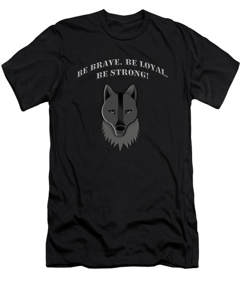 Be Brave Be Loyal Be Strong Men's T-Shirt (Athletic Fit)