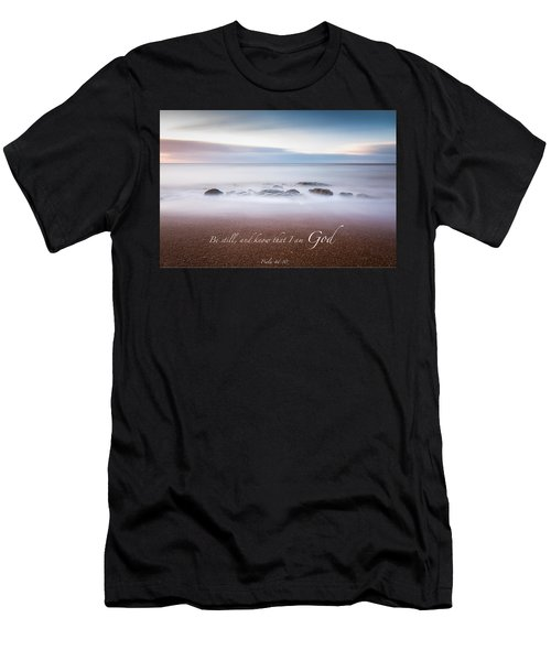 Be Still And Know That I Am God Men's T-Shirt (Athletic Fit)