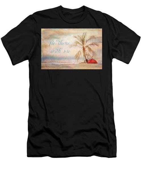 Be There With Me Men's T-Shirt (Athletic Fit)
