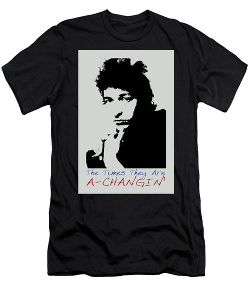 Bob Dylan Poster Print Quote - The Times They Are A Changin Men's T-Shirt (Athletic Fit)