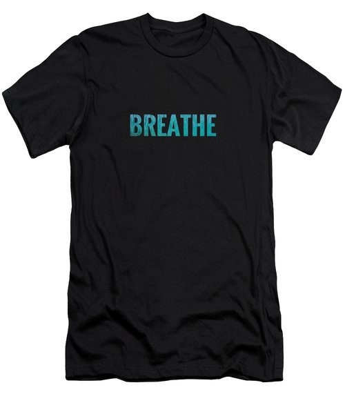 Breathe Black Background Men's T-Shirt (Athletic Fit)