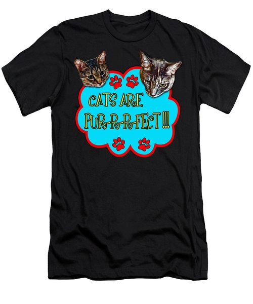 Cats Are Pur-r-r-fect Men's T-Shirt (Athletic Fit)