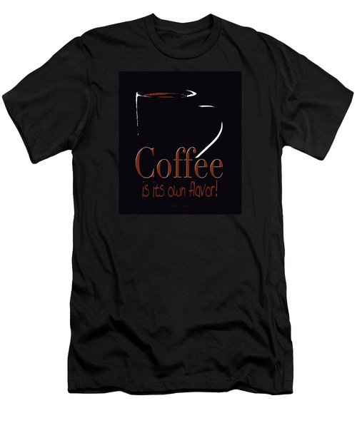 Coffee Is Its Own Flavor Men's T-Shirt (Athletic Fit)
