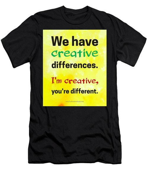 Creative Differences Quote Art Men's T-Shirt (Athletic Fit)