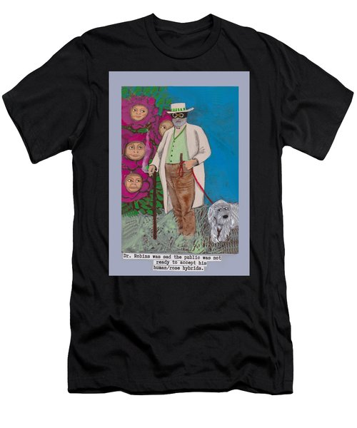 Dr. Robins And The Human/rose Hybrids Men's T-Shirt (Athletic Fit)