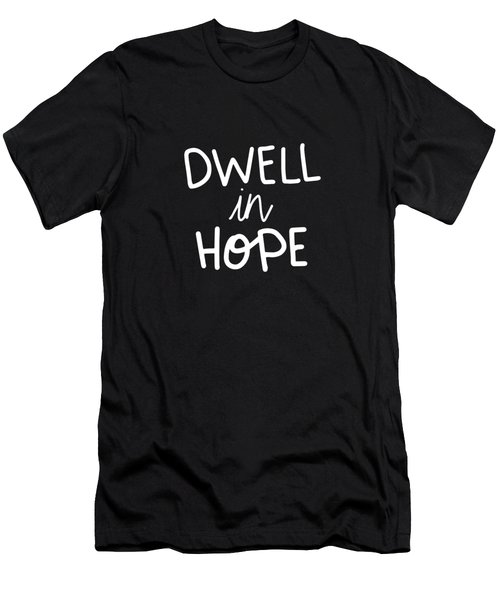 Dwell In Hope Men's T-Shirt (Athletic Fit)
