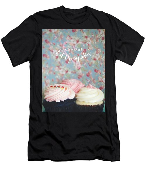 Eat The Cupcakes Men's T-Shirt (Athletic Fit)