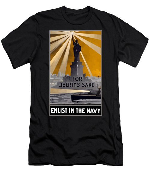 Enlist In The Navy - For Liberty's Sake Men's T-Shirt (Athletic Fit)