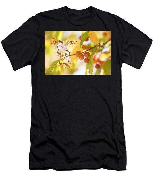 Every Season Has It's Beauty Men's T-Shirt (Athletic Fit)