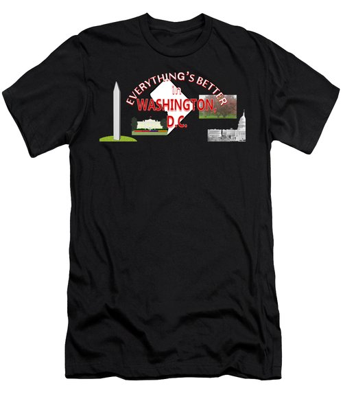 Everything's Better In Washington, D.c. Men's T-Shirt (Athletic Fit)