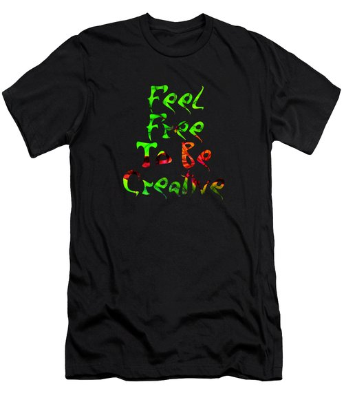 Free To Be Creative Men's T-Shirt (Athletic Fit)