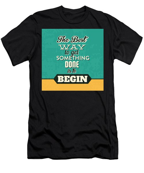Get Something Done Men's T-Shirt (Athletic Fit)