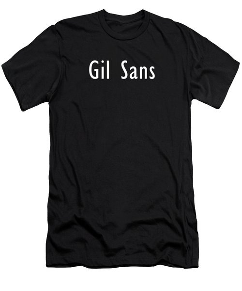 Gil Sans Tee Men's T-Shirt (Athletic Fit)