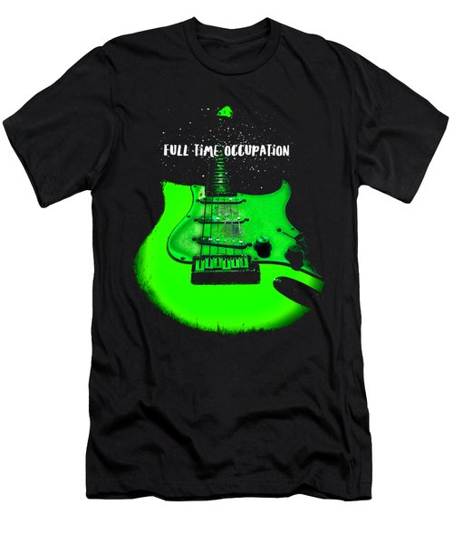 Green Guitar Full Time Occupation Men's T-Shirt (Athletic Fit)