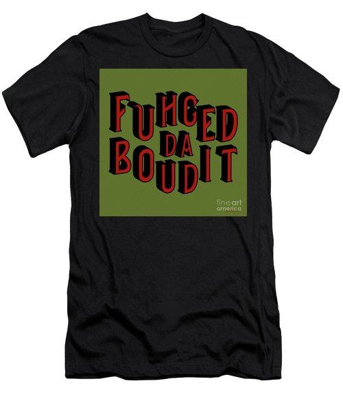 Men's T-Shirt (Athletic Fit) featuring the digital art Greenred Fuhgeddaboudit by Megan Dirsa-DuBois