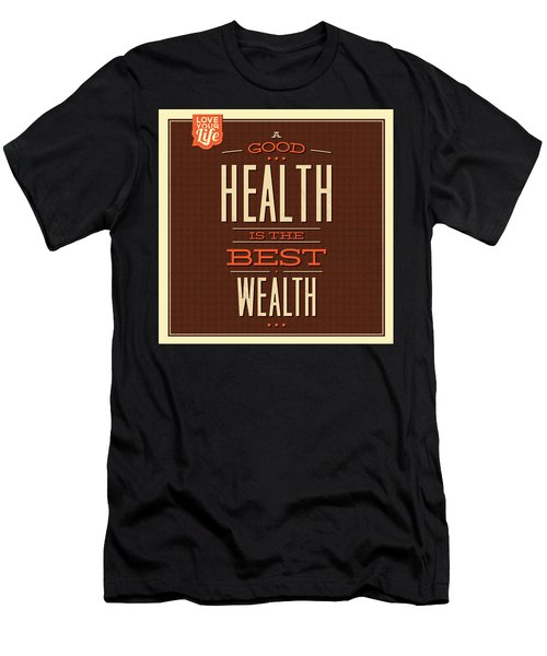 Health Is Wealth Men's T-Shirt (Athletic Fit)