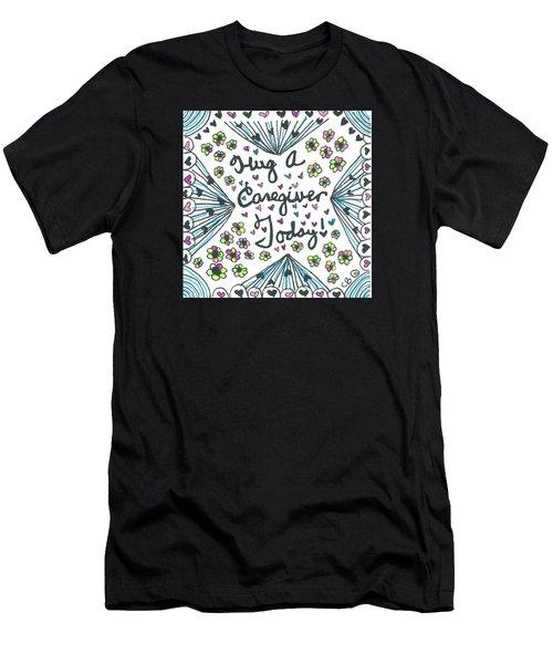 Hug A Caregiver Men's T-Shirt (Athletic Fit)