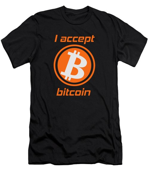 I Accept Bitcoin Cryptocurrency Bitcoin Shirt Men's T-Shirt (Athletic Fit)