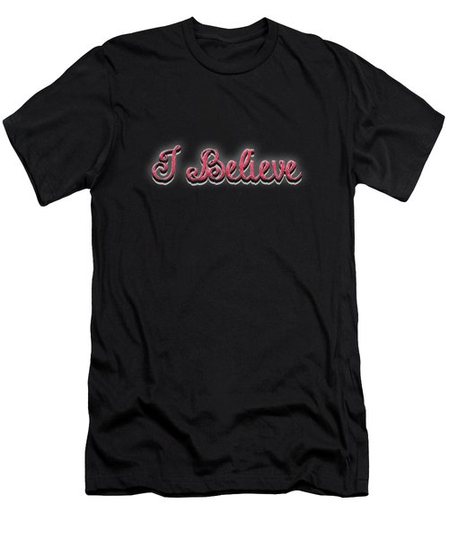 I Believe Tee Men's T-Shirt (Athletic Fit)
