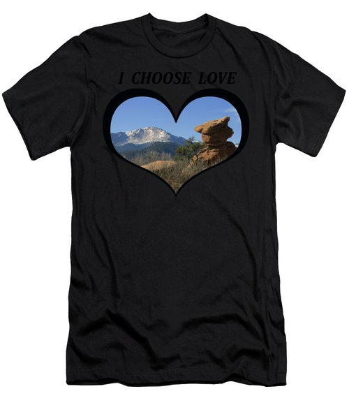 I Chose Love With A Joyful Dancer And Pikes Peak In A Heart Men's T-Shirt (Athletic Fit)