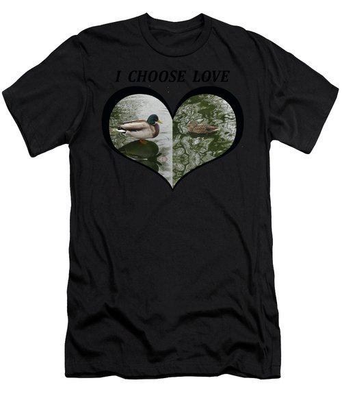 I Choose Love With A Pair Of Mallard Ducks In A Heart Men's T-Shirt (Athletic Fit)