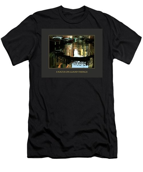 Men's T-Shirt (Slim Fit) featuring the photograph I Focus On Good Things Venice by Donna Corless