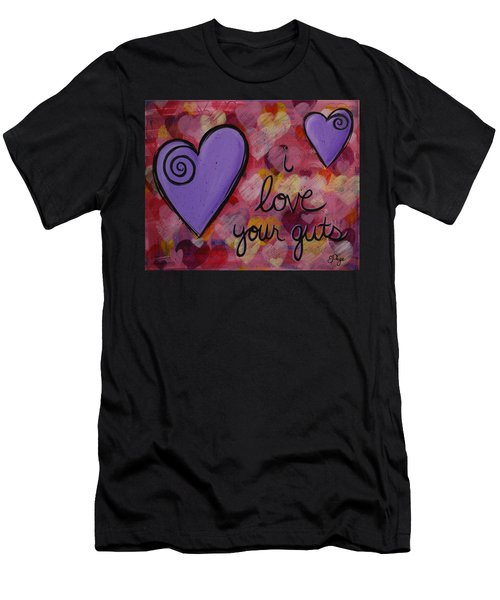 I Love Your Guts Men's T-Shirt (Athletic Fit)