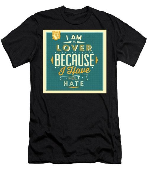 I'm A Lover Men's T-Shirt (Athletic Fit)