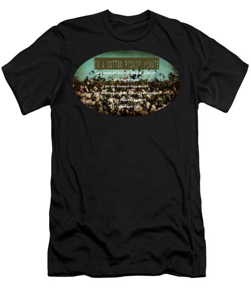 In A Cotton Pickin' Minute Men's T-Shirt (Athletic Fit)