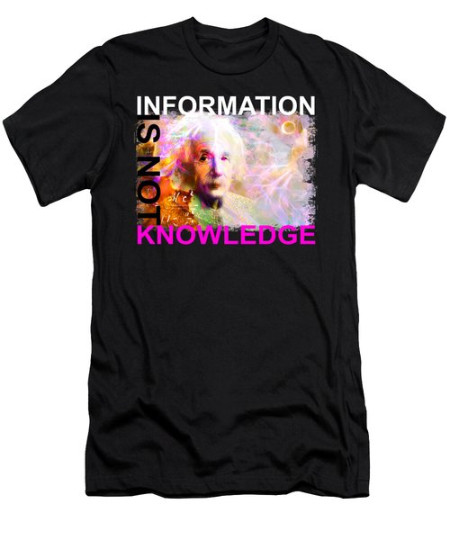 Information Is Not Knowledge Men's T-Shirt (Athletic Fit)