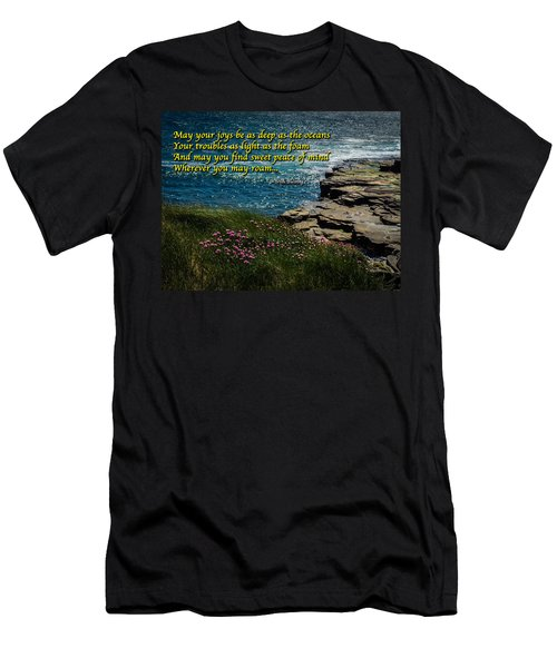 Irish Blessing - May Your Joys Be As Deep... Men's T-Shirt (Athletic Fit)