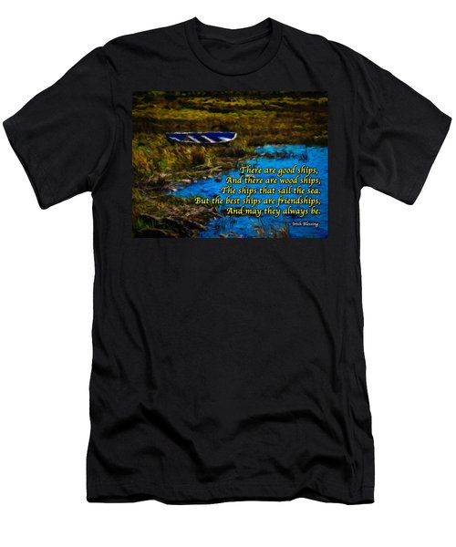 Irish Blessing - There Are Good Ships... Men's T-Shirt (Athletic Fit)