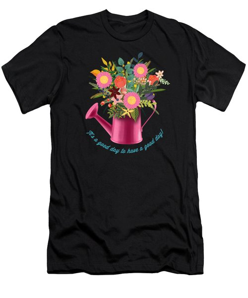 It Is A Good Day To Have A Good Day Men's T-Shirt (Athletic Fit)