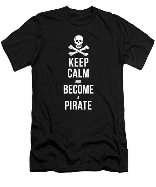 Keep Calm And Become A Pirate Tee Men's T-Shirt (Slim Fit) by Edward Fielding