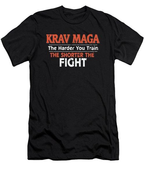 Krav Maga The Harder You Train The Shorter The Fight Men's T-Shirt (Athletic Fit)