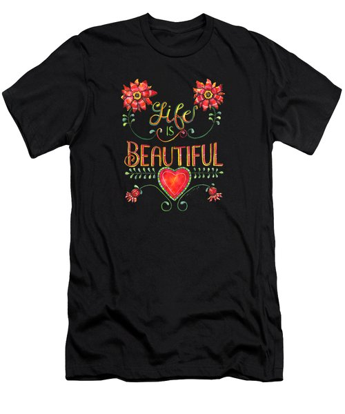 Life Is Beautiful Men's T-Shirt (Athletic Fit)