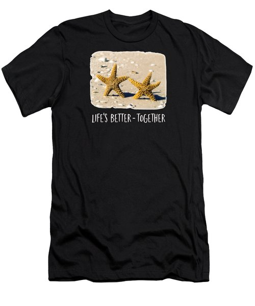Life Is Better Together Tee Version Men's T-Shirt (Athletic Fit)